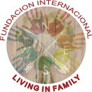 FUNDACION INTERNACIONAL LIVING IN FAMILY