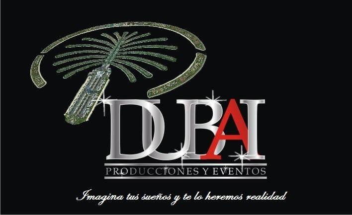 DUBAI PRODUCCIONES Y EVENTOS