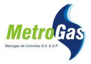 METROGAS DE COLOMBIA S.A E.S.P