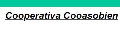 COOPERATIVA MULTIACTIVA COOASOBIEN
