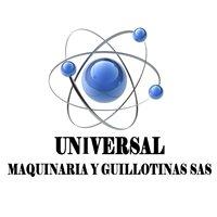 UNIVERSAL DE MAQUINARIA Y GUILLOTINAS SAS.