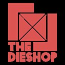 The DieShop
