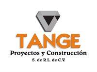 TANGE PROYECTOS Y CONSTRUCCION S DE RL DE CV