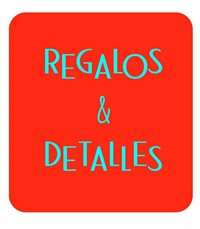 REGALOS & DETALLES