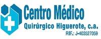 CENTRO MEDICO QUIRURGICO HIGUEROTE